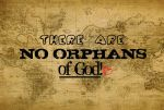 Orphans none with God