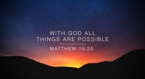 With God all things possible